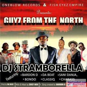Dj Stramborella - Guyz from The North ft. Various Artists